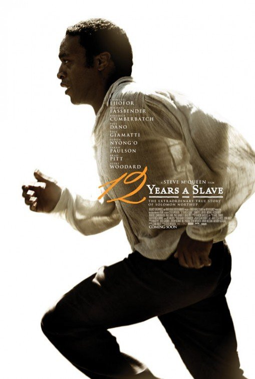12 Years a Slave, movie, poster, Steve McQueen, Chiwitel Ejiofor, Michael Fassbender, Lupita Nyong'o