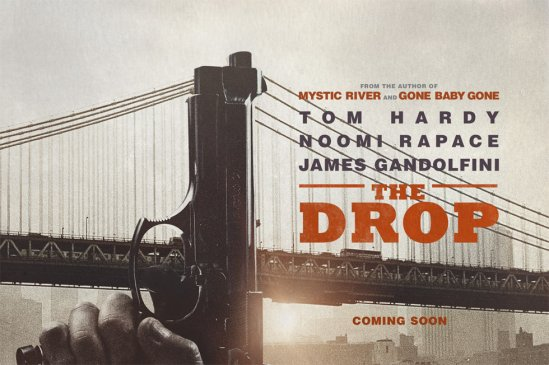 The Drop, movie, Tom Hardy, James Gandolfini, poster