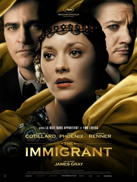 Cannes 2013, poster, movie, The Immigrant, Marion Cotillard, Joaquin Phoenix, Jeremy Renner