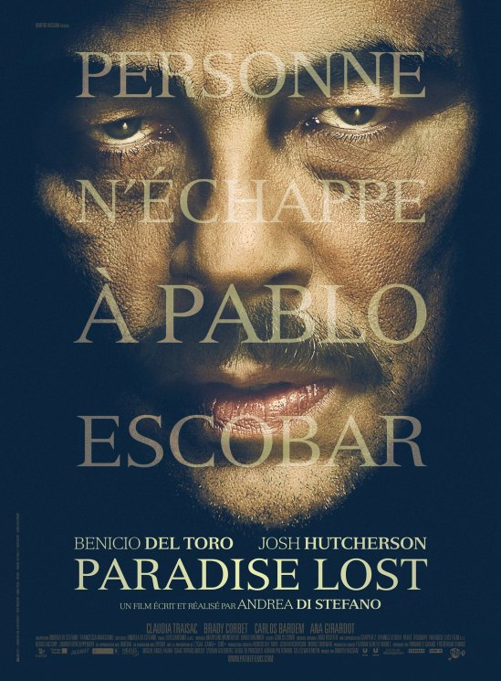Paradise Lost, movie, poster, Benicio Del Toro, Pablo Escobar, Andrea DiStefano, Josh Hutcherson