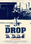 The Drop, Tom Hardy, movie, poster, Dennis Lehane, Michael Roskam, James Gandolfini, Noomi Rapace, Matthias Schoenaerts