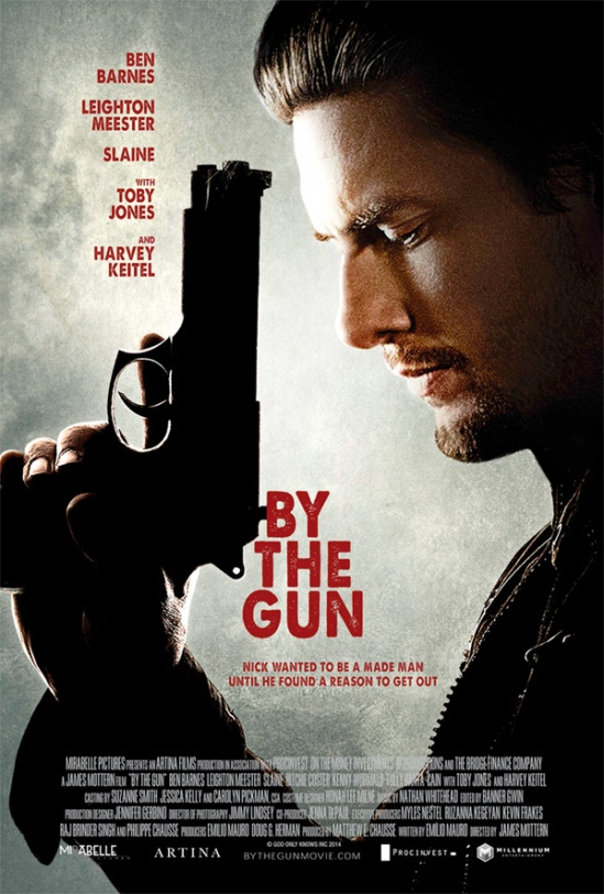 By the Gun, movie, poster, Ben Barnes, Leighton Meester, Boston, crime drama