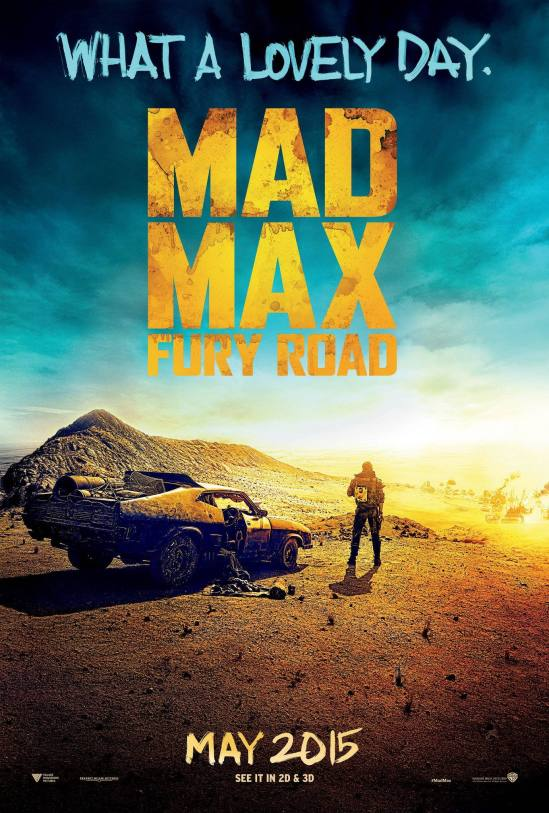 Mad Max: Fury Road, movie, poster, Tom Hardy, Charlize Theron, George Miller, trailer