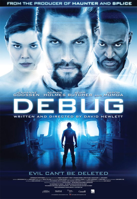 Debug, poster, movie, Jason Momoa, David Hewlett