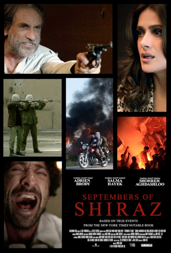 Septembers of Shiraz, movie, poster, Iran, based on novel, Adrian Brody, Salma Hayek, Gerard Butler