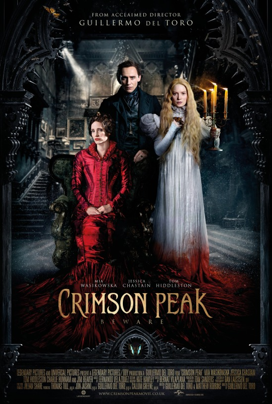 Crimson Peak, Guillermo del Toro, Jessica Chastain, Tom Hiddleston, Mia Wasikowska, movie, poster